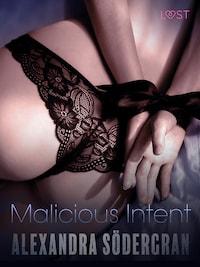 Malicious Intent - Erotic Short Story