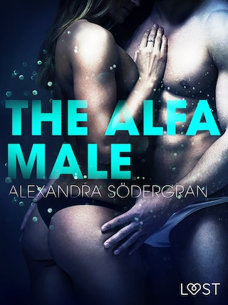 The Alfa Male - Erotic Short Story