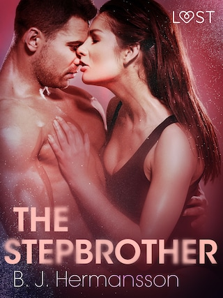 The Stepbrother - Erotic Short Story