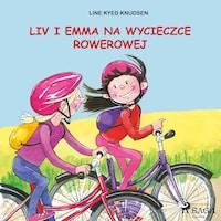 Liv i Emma: Liv i Emma na wycieczce rowerowej