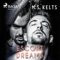 Escort Dreams - Dreams-Reihe 1 (Ungekürzt)