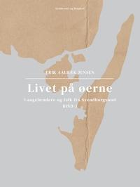 Livet på øerne. Bind 3. Langelændere og folk fra Svendborgsund