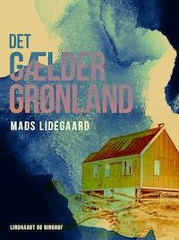 Det gælder Grønland
