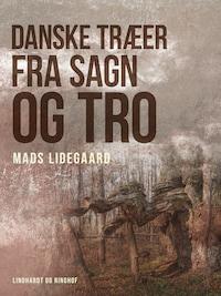Danske træer fra sagn og tro