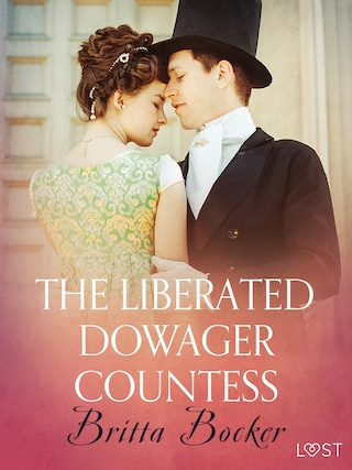 The Liberated Dowager Countess - Erotic Short Story