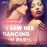 I Saw Her Dancing in Paris - Erotic Short Story
