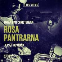Rosa Pantrarna - jetsettjuvarna