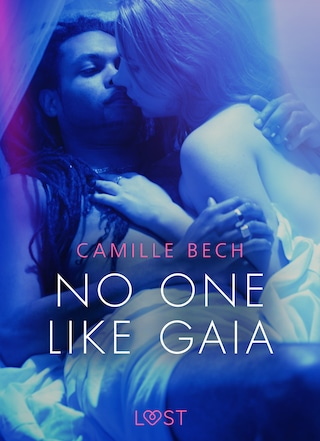 No One Like Gaia - Erotic Short Story