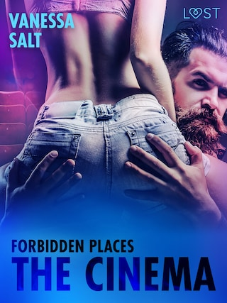 Forbidden Places: The Cinema