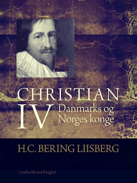 Christian IV. Danmarks og Norges konge