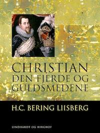 Christian den Fjerde og Guldsmedene