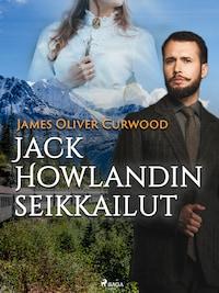 Jack Howlandin seikkailut