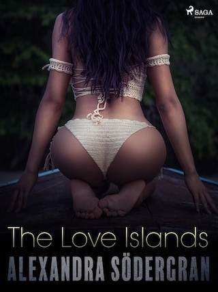 The Love Islands - Erotic Short Story
