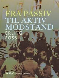 Fra passiv til aktiv modstand