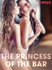 The Princess of the Bar