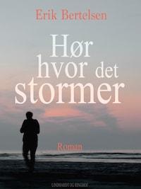 Hør hvor det stormer