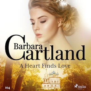 A Heart Finds Love (Barbara Cartland's Pink Collection 104)