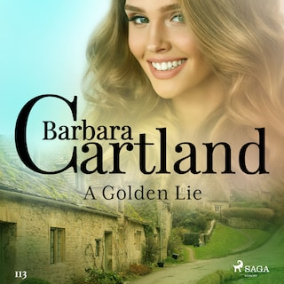 A Golden Lie (Barbara Cartland's Pink Collection 113)