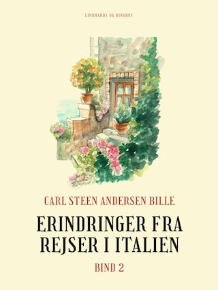 Erindringer fra rejser i Italien. Bind 2
