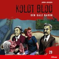 Koldt blod 29 - Den gale baron