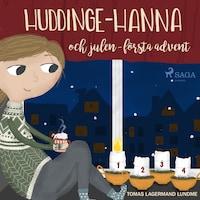 Huddinge-Hanna och julen - första advent
