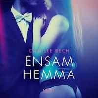 Ensam hemma - erotisk novell