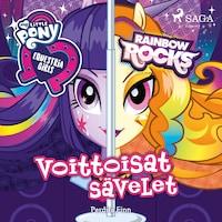 My Little Pony - Equestria Girls - Voittoisat sävelet