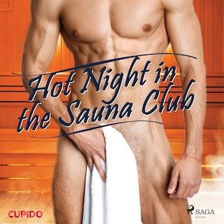 Hot Night in the Sauna Club