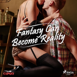 Fantasy Can Become Reality