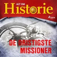 De dristigste missioner