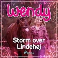 Wendy - Storm over Lindehøj