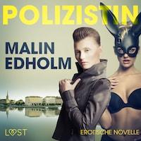 Die Polizistin: Erotische Novelle