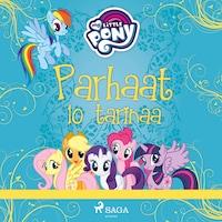 My Little Pony - Parhaat 10 tarinaa