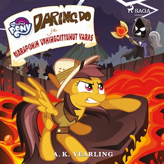 My Little Pony - Daring Do ja Maraporin vahingoittunut varas