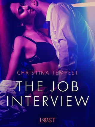 The Job Interview - Erotic Short Story