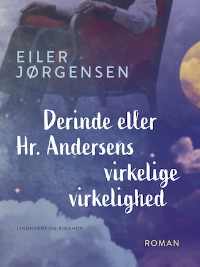 Derinde eller Hr. Andersens virkelige virkelighed