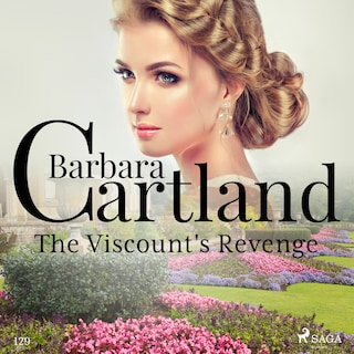 The Viscount's Revenge  (Barbara Cartland's Pink Collection 129)
