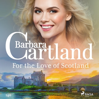 For the Love of Scotland (Barbara Cartland's Pink Collection 140)