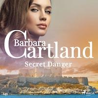 Secret Danger (Barbara Cartland's Pink Collection 143)