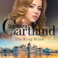 The King Wins (Barbara Cartland's Pink Collection 147)