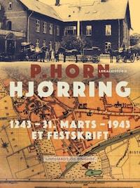 Hjørring. 1243 - 31. Marts – 1943. Et Festskrift