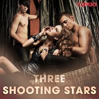 Three Shooting Stars