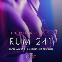 Rum 241 och Anställningsintervjun - erotiska noveller
