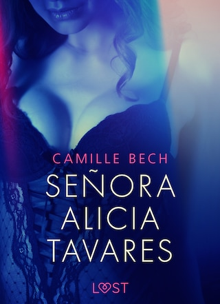 Señora Alicia Tavares - eroottinen novelli