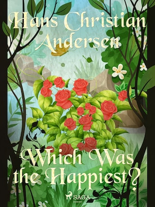 Which Was the Happiest?