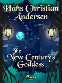 The New Century's Goddess