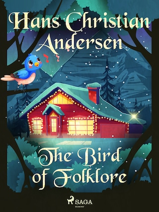 The Bird of Folklore