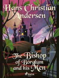 The Bishop of Börglum and his Men