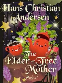 The Elder-Tree Mother
