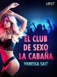 El club de sexo La Cabaña